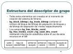 estructura del descriptor de grupo2