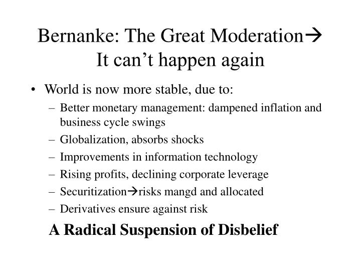 Bernanke: The Great Moderation