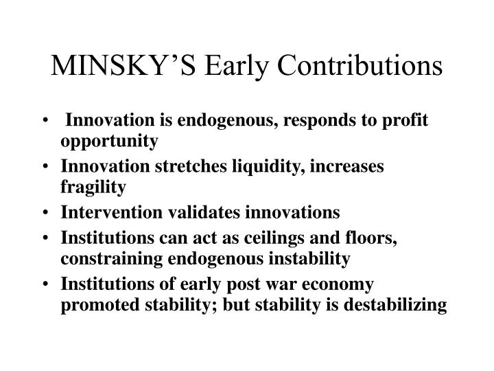 Minsky s early contributions