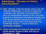 advertising 153 years of history and refinement