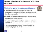 several new class specifications have been proposed