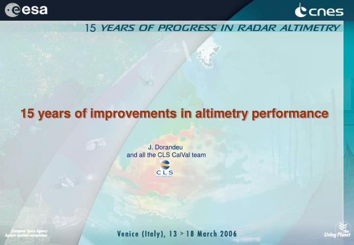 15 years of improvements in altimetry performance