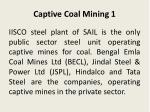 captive coal mining 1