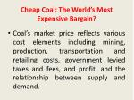 cheap coal the world s most expensive bargain