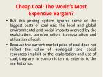cheap coal the world s most expensive bargain1