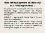 plans for development of additional coal handling facilities 1