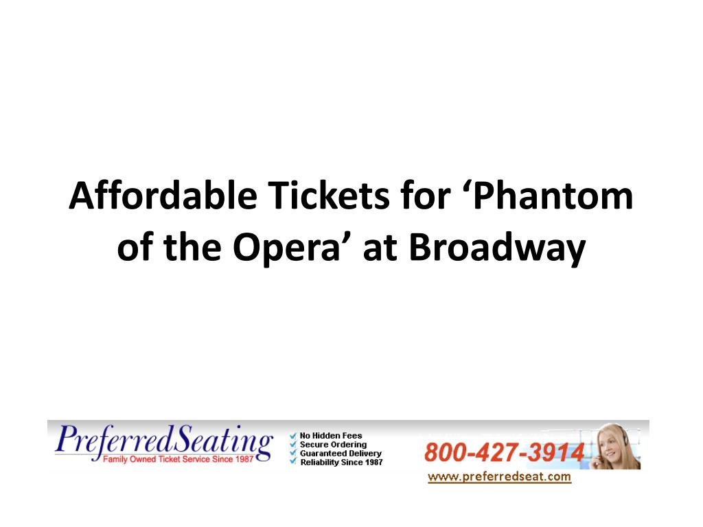 affordable tickets for phantom of the opera at broadway l.