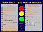 dr de villa s traffic light of nutrition