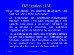 d l gation 1 4