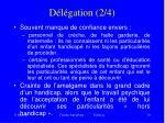d l gation 2 4