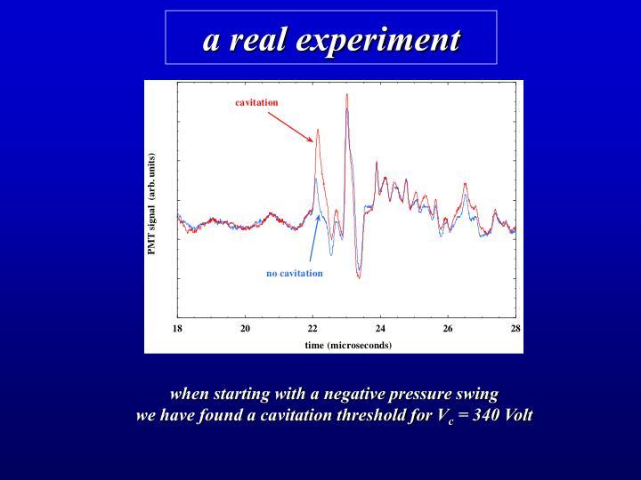 a real experiment