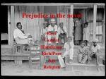 prejudice in the novel