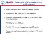 platforms for htsp integration in child health programs