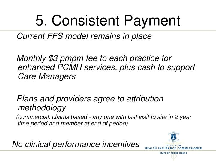 5. Consistent Payment