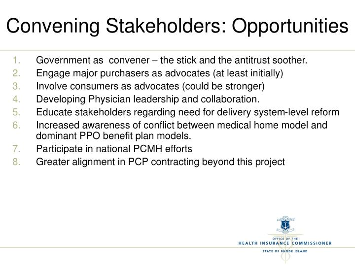 Convening Stakeholders: Opportunities