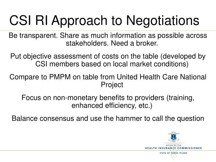 CSI RI Approach to Negotiations