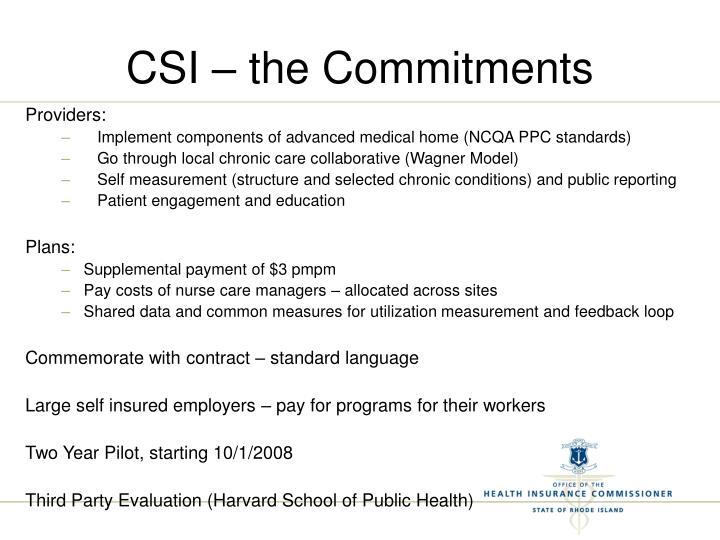 CSI – the Commitments