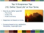 top 10 ecopreneur tips 10 define good life on your terms