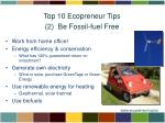 top 10 ecopreneur tips 2 be fossil fuel free