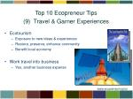 top 10 ecopreneur tips 9 travel garner experiences