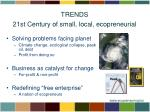 trends 21st century of small local ecopreneurial