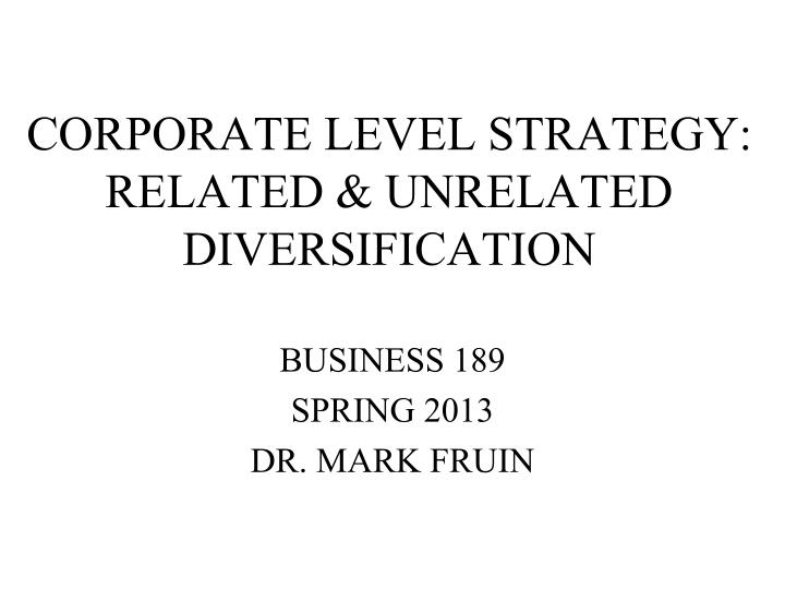 corporate level strategy related unrelated diversification n.