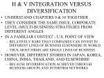 h v integration versus diversification