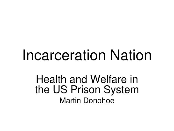 incarceration nation n.