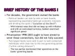 brief history of the banks i