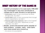 brief history of the banks iii