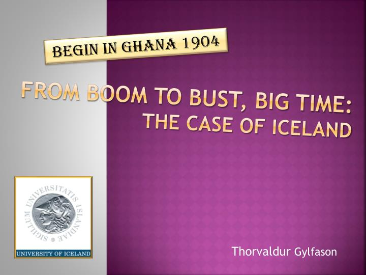 from boom to bust big time the case of iceland n.