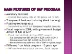 main features of imf program