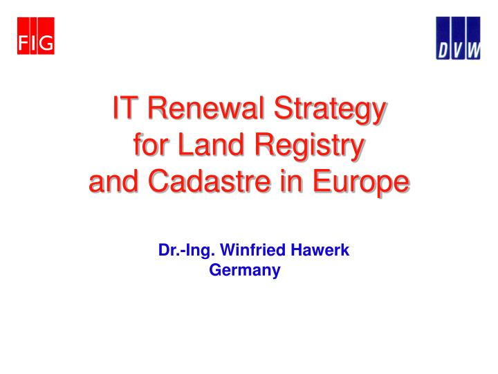 it renewal strategy for land registry and cadastre in europe n.