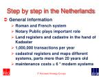step by step in the netherlands