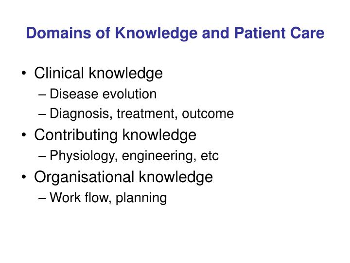 Domains of Knowledge and Patient Care