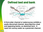 defined bed and bank