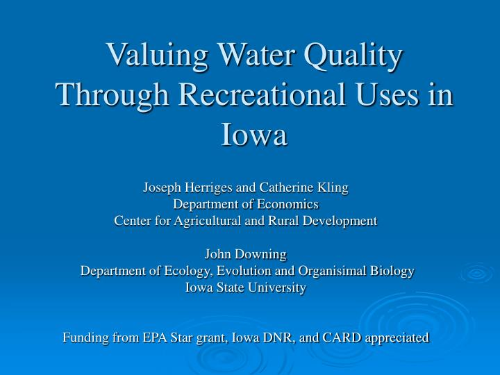 valuing water quality through recreational uses in iowa n.