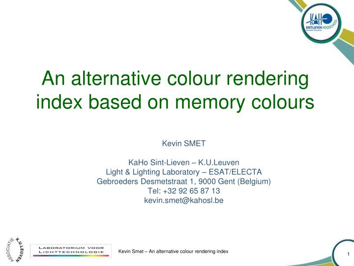 an alternative colour rendering index based on memory colours n.
