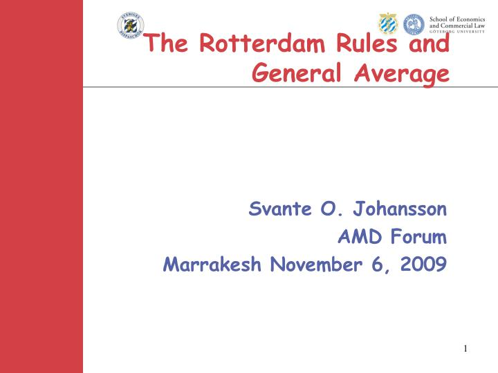 the rotterdam rules and general average n.