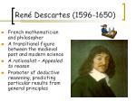 ren descartes 1596 1650