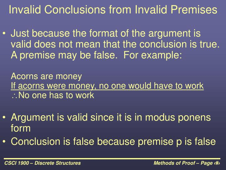 Invalid Conclusions from Invalid Premises