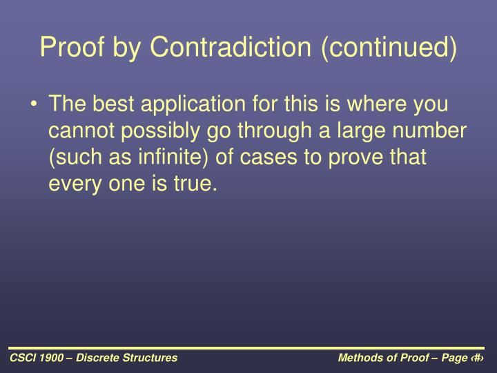 Proof by Contradiction (continued)