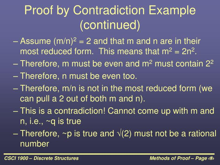 Proof by Contradiction Example (continued)