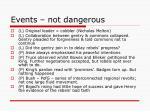 events not dangerous