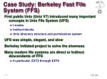 case study berkeley fast file system ffs