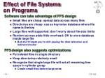 effect of file systems on programs
