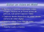 editar un video en wmm