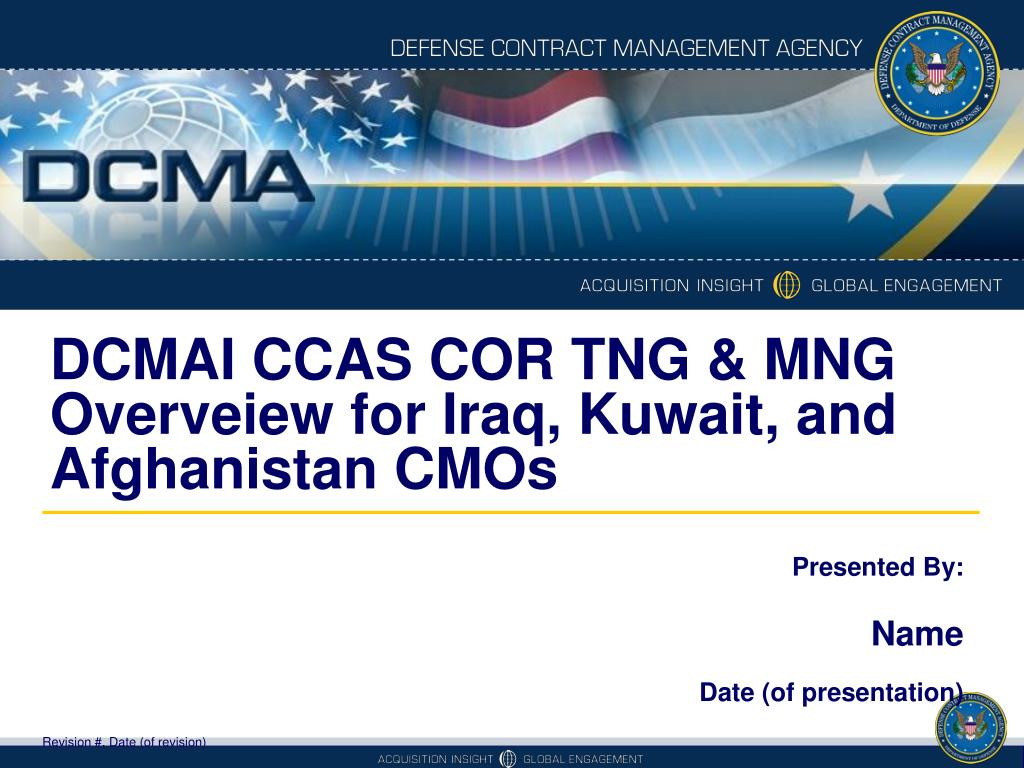 PPT - DCMAI CCAS COR TNG & MNG Overveiew for Iraq, Kuwait