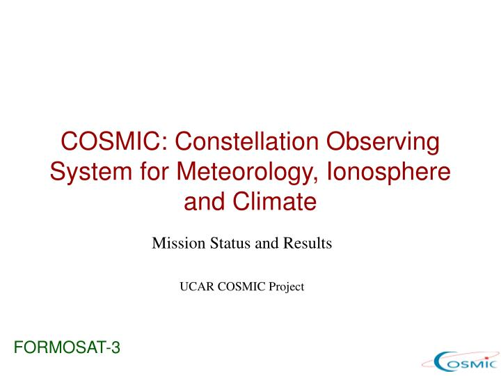 cosmic constellation observing system for meteorology ionosphere and climate n.