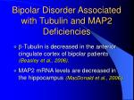 bipolar disorder associated with tubulin and map2 deficiencies
